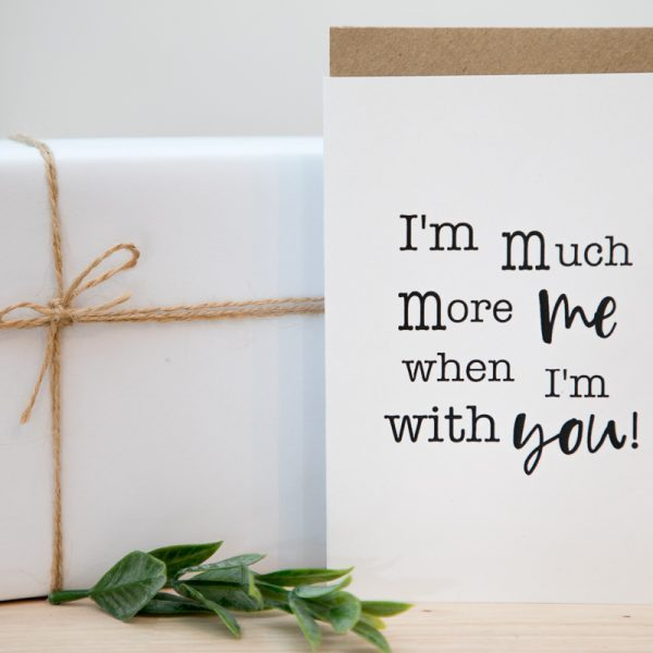 I'm Much More Me Card
